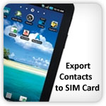 Export contacts to sim card Galaxy Tab