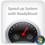 Speed up system with ReadyBoost