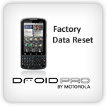 Droid Pro Factory Reset
