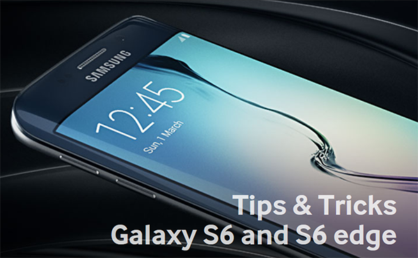 tips and tricks samsung galaxy s6