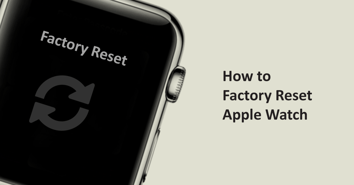 how to factory reset apple watch