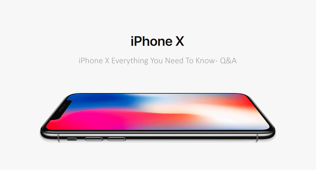 iPhone X - Everything you need to know