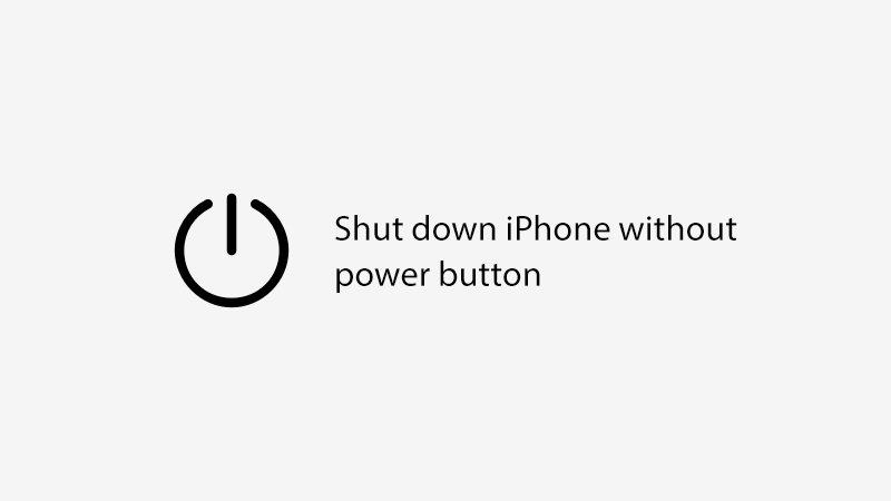 shut down iphone or ipad no power button