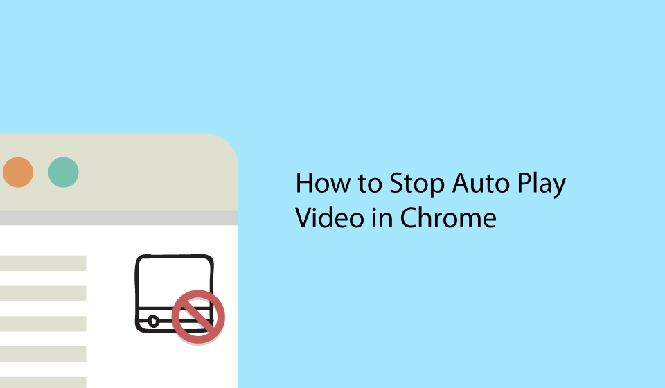 stop-auto-play-videos-in-chrome