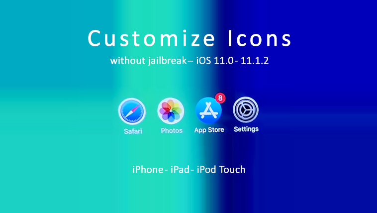 customize-icons-without-jailbreak-ios-11-to-11.1