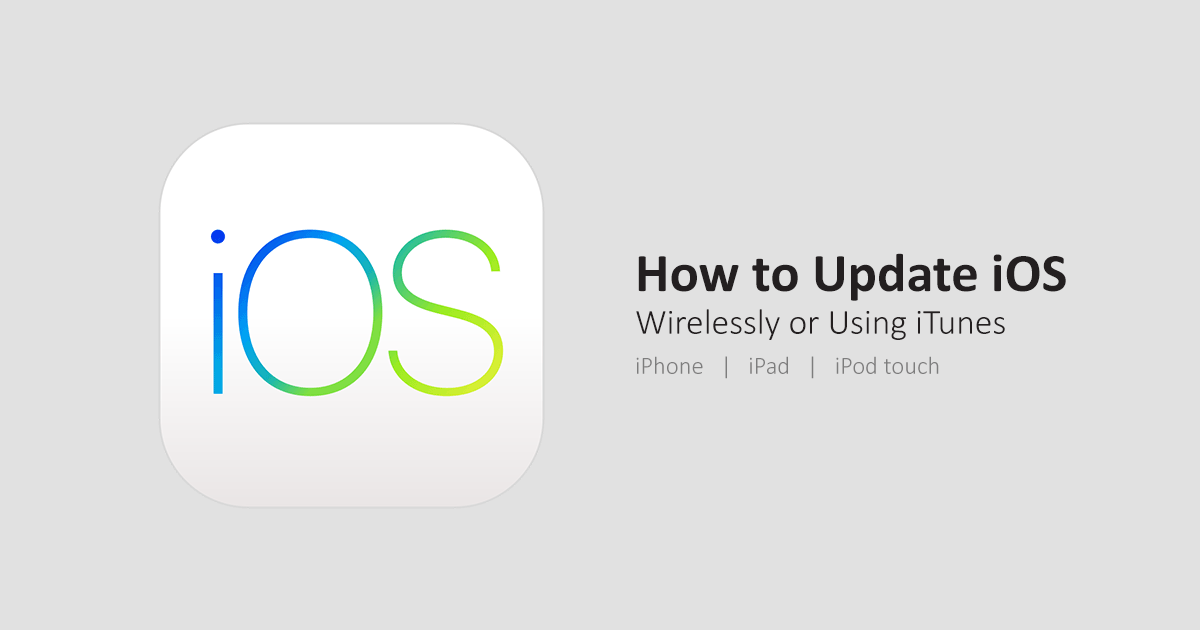 update-ios-wirelessly-or-itunes