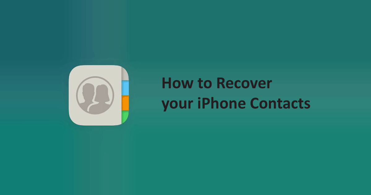 How to Recover your iPhone Contacts