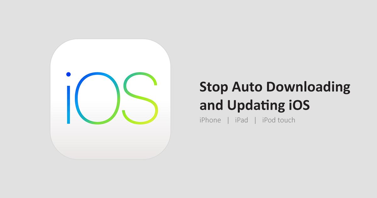 stop auto update ios iphone ipad