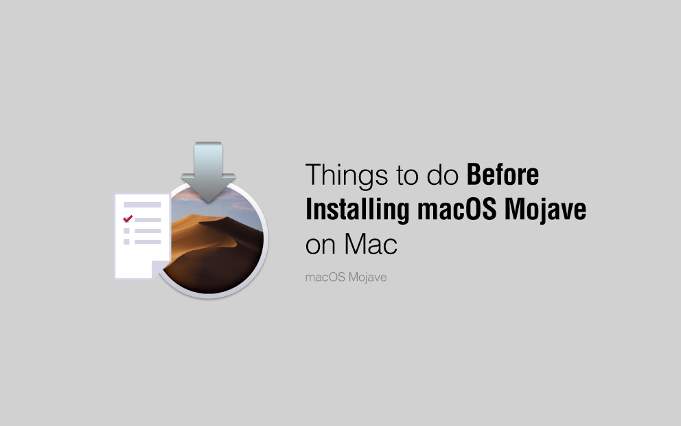 Things to do before installing macOS Mojave