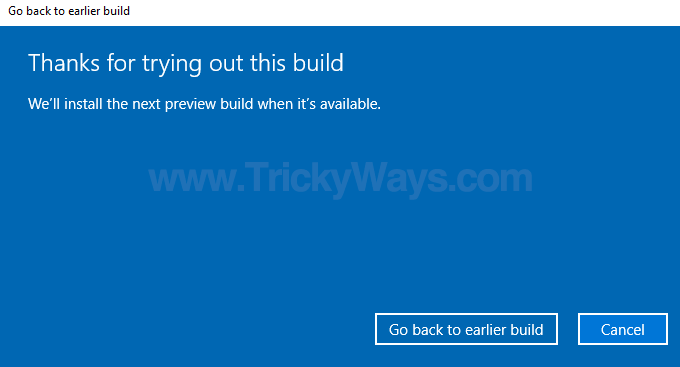 go back to earlier builds windows 10
