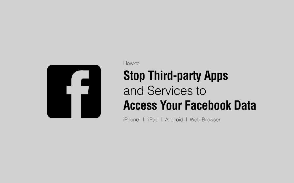 stop Apps and Services Access to Your Facebook Data