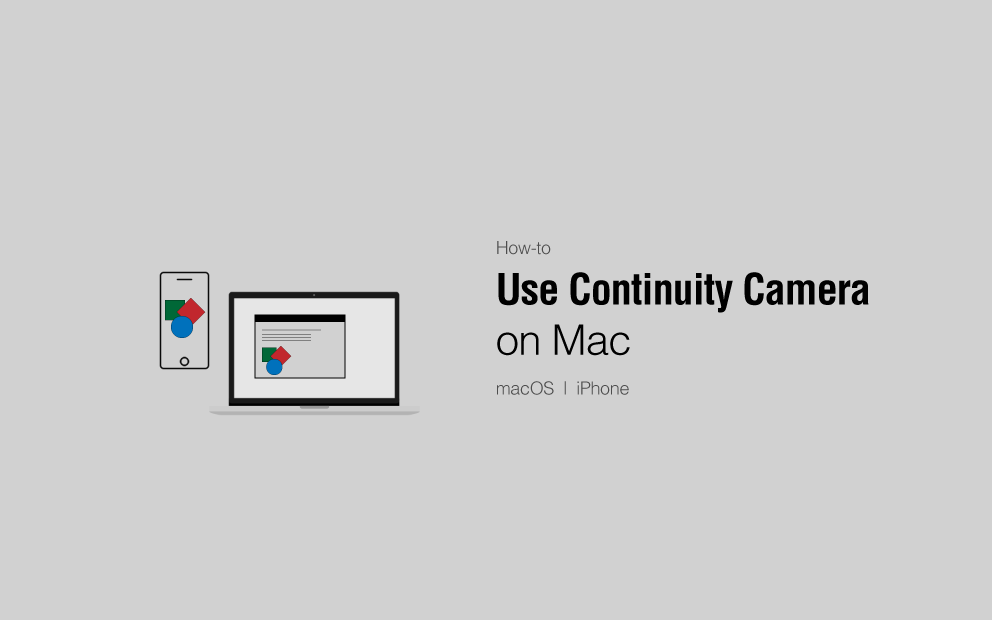 how to use continuity camera on mac and iphone