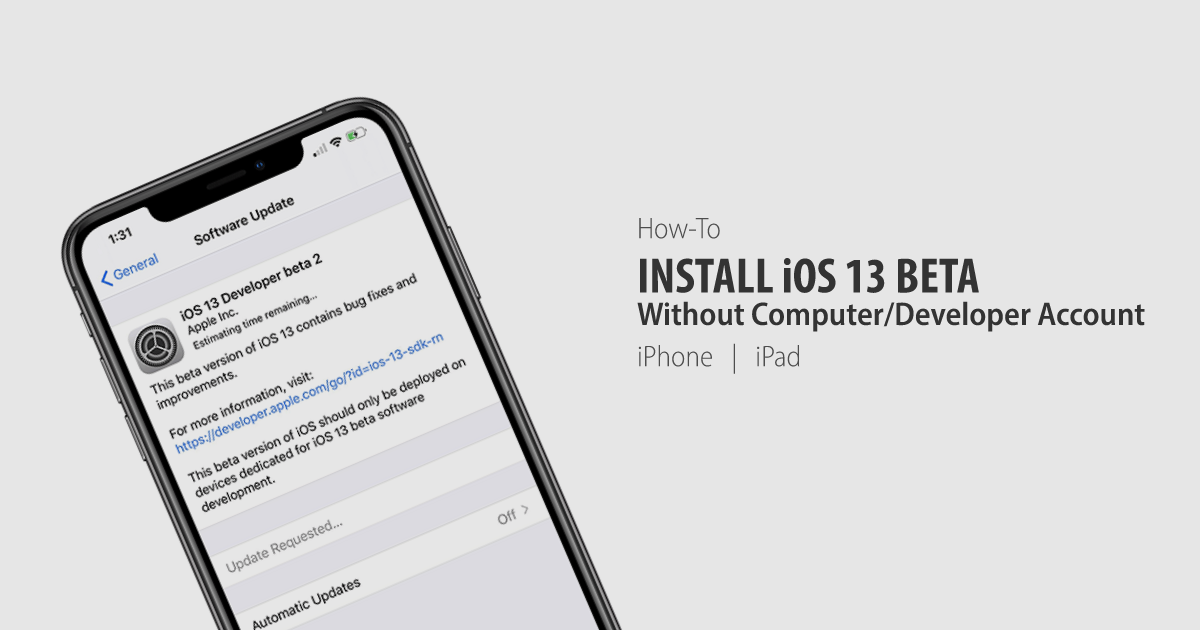 How to install iOS 13 beta iPhone without computer