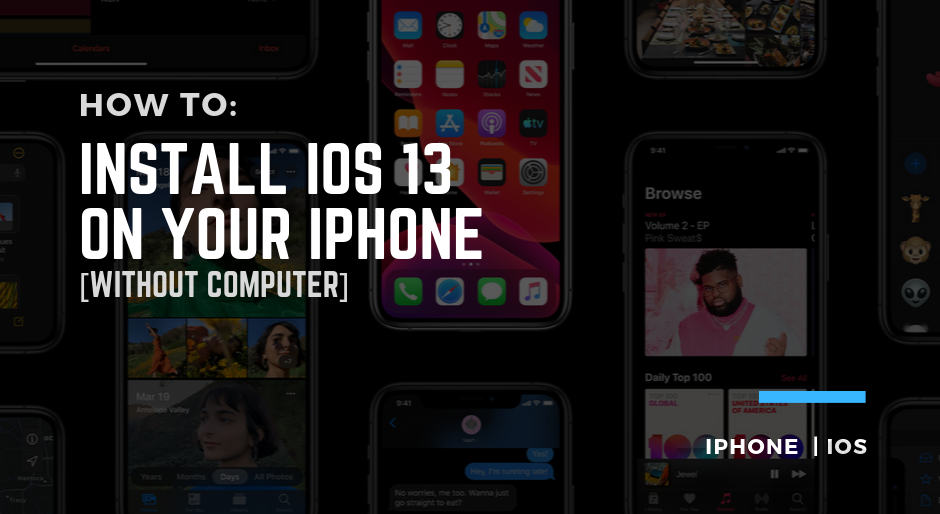 how to install ios 13 iphone without computer