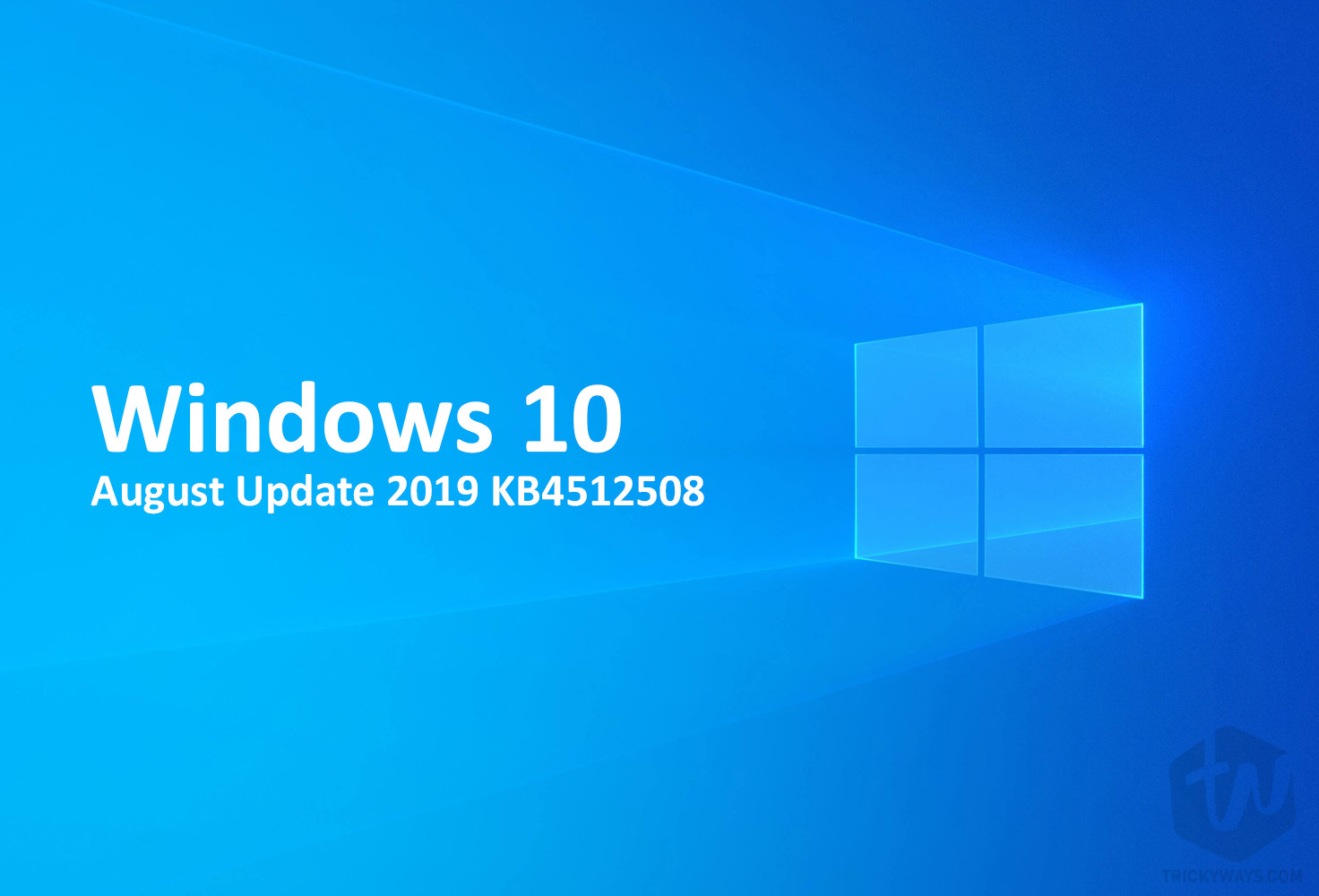 Windows 10 August Update 2019 KB4512508