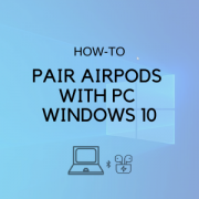 pair airpods with pc windows 10