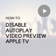 Disable autoplay video previews on Apple TV