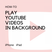 Play youtube videos in the background iphone ipad