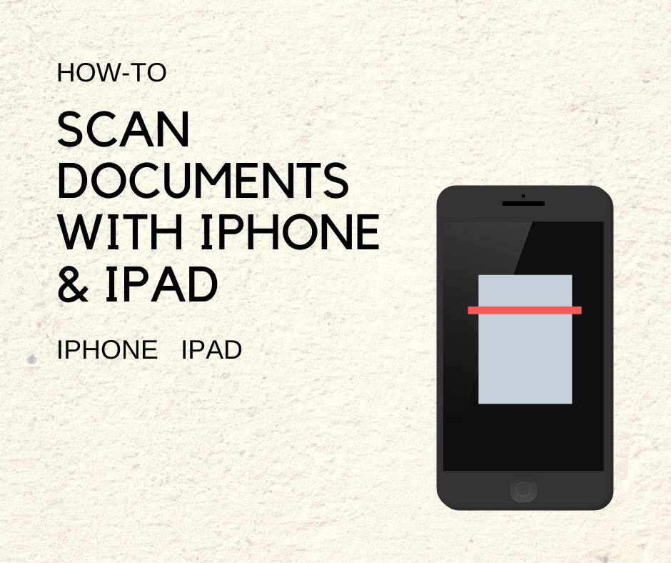 Scan Documents with iPhone & iPad