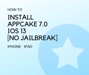 Install AppCake 7.0 for iOS 13 [No Jailbreak]