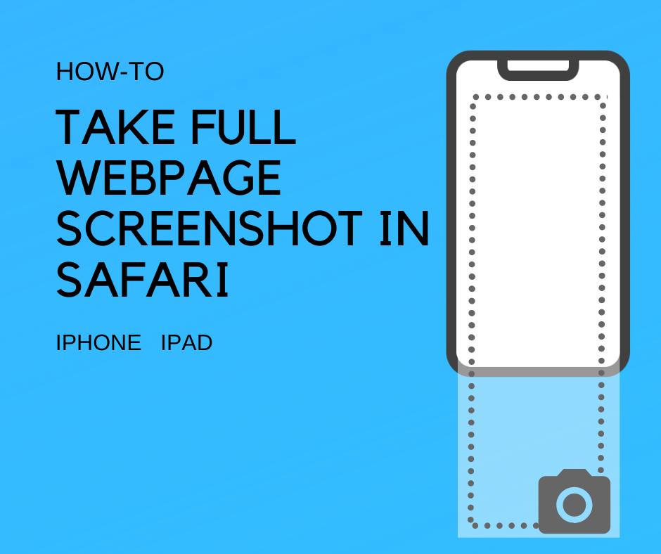 Take Full Webpage Screenshot in Safari on iphone or ipad