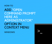 Add Option in the Context Menu _Open command prompt here as administrator_